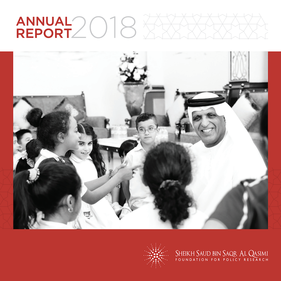 Sheikh Saud bin Saqr Al Qasimi Foundation for Policy Research 2018 Annual Report