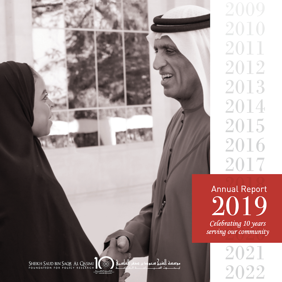 Sheikh Saud bin Saqr Al Qasimi Foundation for Policy Research 2019 Annual Report